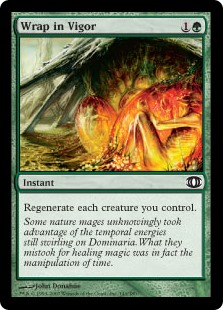Wrap in Vigor  Regenerate each creature you control.